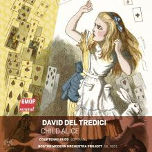 David Del Tredici: Child Alice