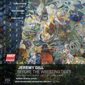 Jeremy Gill: Before the Wresting Tides